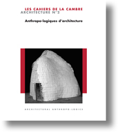 Anthropo-logiques d'architecture