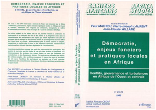 Démocratie, enjeux fonciers et pratiques locales en Afrique