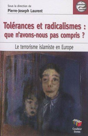 Tolérance et radicalisme