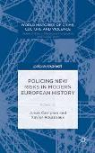 "Cover ""Policing new risks in modern european history"""