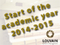 Start of the academic year 2014-2015